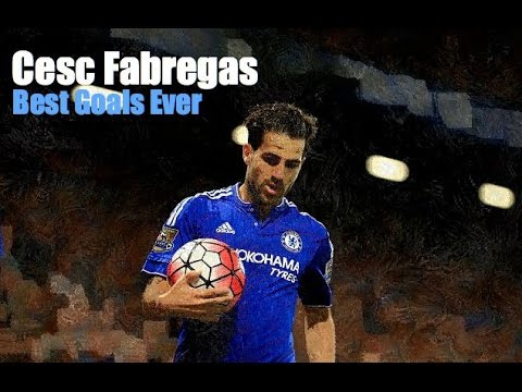 Cesc Fabregas • Best Goals Ever • Arsenal • Barcelona • Chelsea • HD