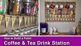How to Build a Pallet Coffee & Tea Drink Station