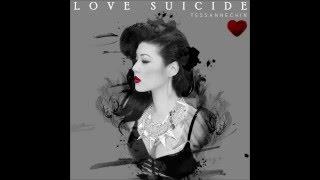 Tessanne Chin  - Love Suicide (Auido)
