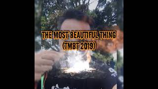 The Most Beautiful Thing (TMBT) 2019