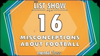 16 Misconceptions About Football - mental_flo...