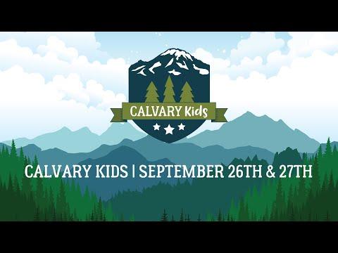 Calvary Kids   September 26th & 27th, 2020