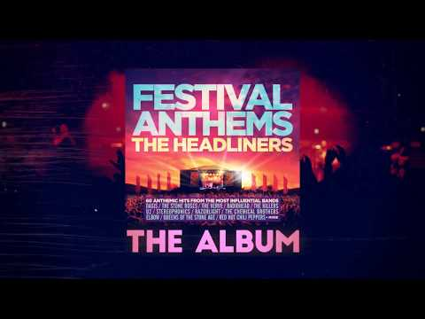 Festival Anthems The Headliners - The Album (TV AD)