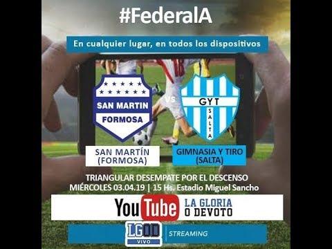 Torneo Federal A | SAN MARTÍN (Formosa) Vs GIMNASIA Y TIRO (Salta) | Triangular descenso - Fecha 1
