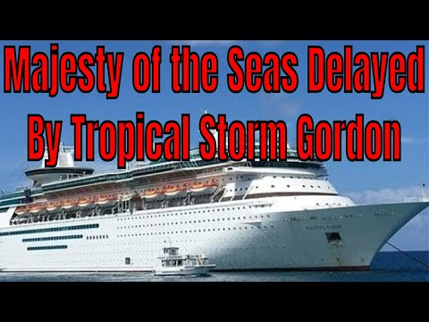Majesty of the Seas delayed in Tampa Florida by Tropical Storm Gordon