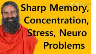 Sharp memory.  Concentration,  stress,  neuro problems