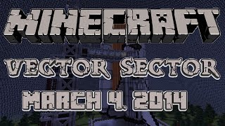 Minecraft | March 4 Stream Highlights | Mini Games | Vector Sector | w/ Friends