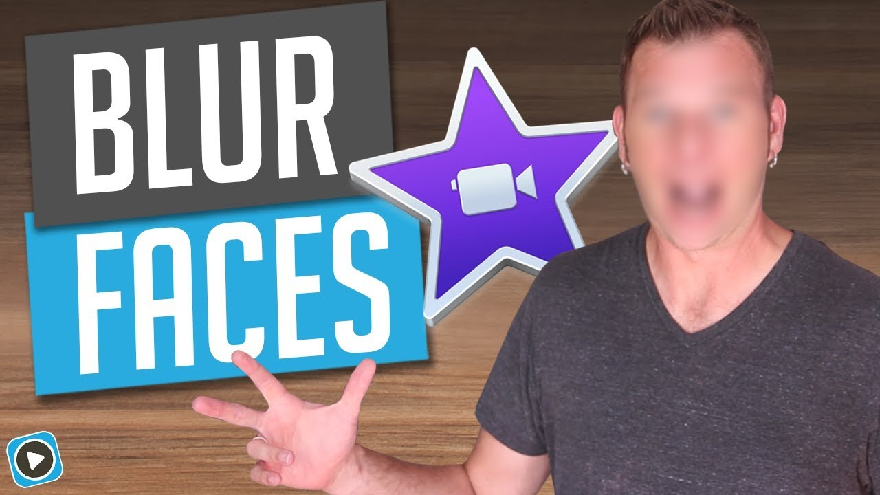 iMovie Blur Effect - How To Blur A Face in iMovie