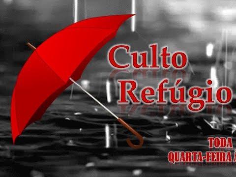 Culto Refúgio - 27/06/18