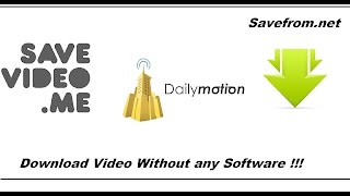 How To Download Dailymotion Videos Without Using Any Software !