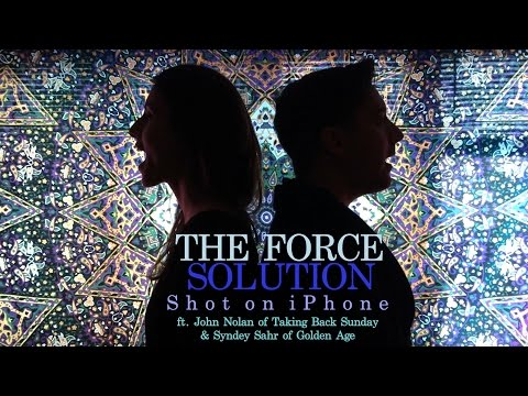 Shot on iPhone The Force - Solution ft. Sydney Sahr and John Nolan