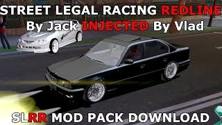 Street Legal Racing Redline By Jack INJECTED By Vlad - DOWNLOAD by Zerga
