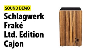 Schlagwerk | Fraké | Limited Edition Cajon - Sound Demo