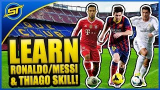 Ronaldo/Messi/Alcantara Football Skills Tutorial ★ (Topps #1)