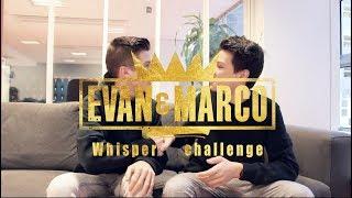 Evan et Marco - Whisper Challenge