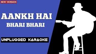 Aankh Hai Bhari Bhari Unplugged Karaoke