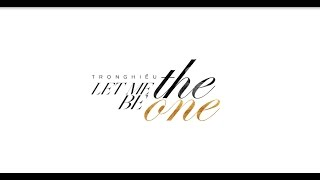Trọng Hiếu - Let me be the one - Official MV