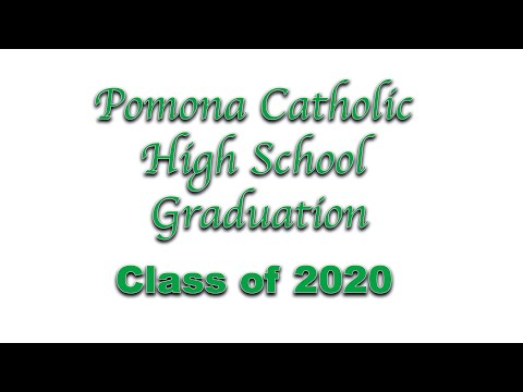Pomona Catholic High School Graduation Class of 2020