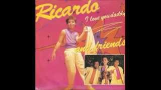 Gambar cover Ricardo and Friends - I Love You Daddy