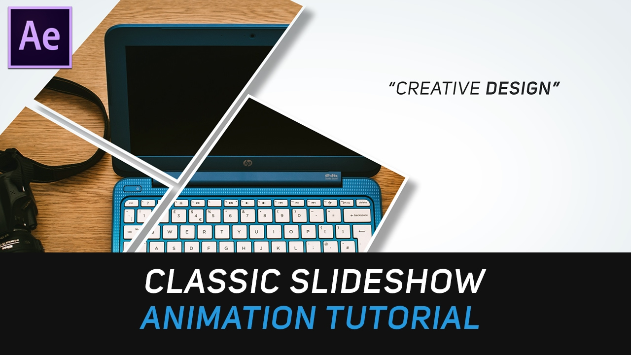 After Effects Tutorial : Classic & Modern Slideshow Animation