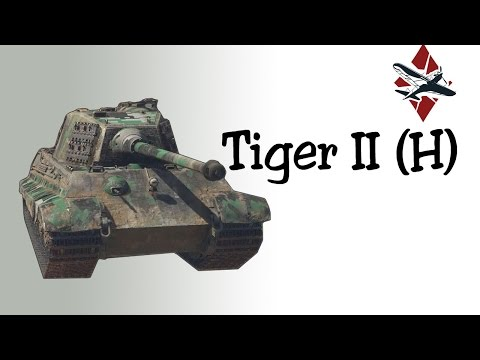 Tiger II (H) Tank Review | War Thunder