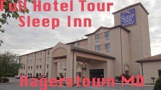 Full Hotel Tour:  Sleep Inn Hagerstown MD