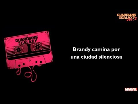 Looking Glass - Brandy (You're a Fine Girl) (Sub. Español) (Guardianes de la Galaxia Vol. 2) Mp3