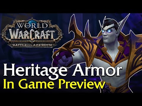 Allied Race Heritage Armor - In Game Preview!   World of Warcraft
