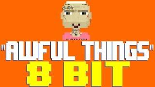 Awful Things (RIP) [8 Bit Tribute to Lil Peep] - 8 Bit Universe