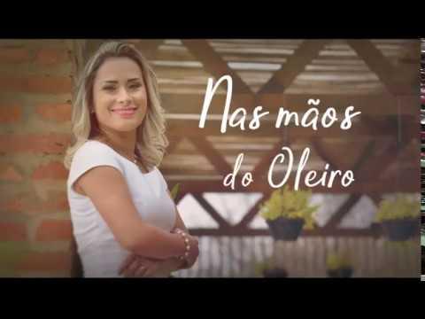 Hellen Lourenço - Nas Mãos do Oleiro Lyric Vídeo