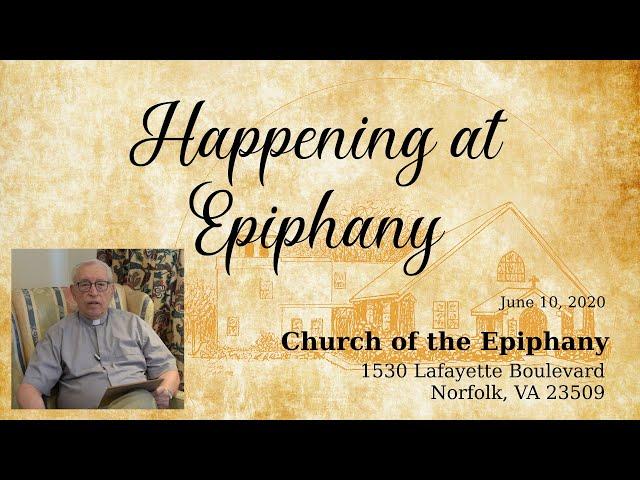 Happening at Epiphany, June 10, 2020