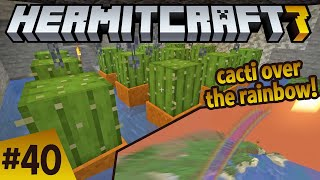Hermitcraft 7: best cactus farm design for ZombieCleo! ep 40