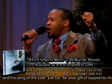 "Christian Artist DeWayne Woods sings ""Let Go and Let God!"" on Helpline!"