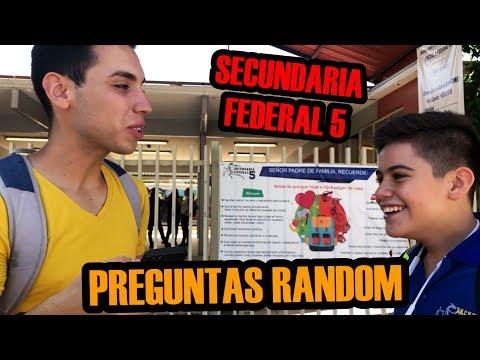 PREGUNTAS RANDOM EN UNA SECUNDARIA FEDERAL (5)