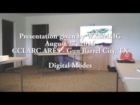 CCLARC ARES Digital Modes presentation - August 27, 2016