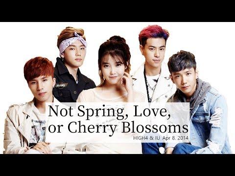HIGH4, IU - 봄 사랑 벚꽃 말고(Not Spring, Love, or Cherry Blossoms) Lyrics - Rom/Hangul/Eng