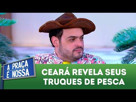Ceará revela seus truques de pesca | A Praça é Nossa (07/06/18)