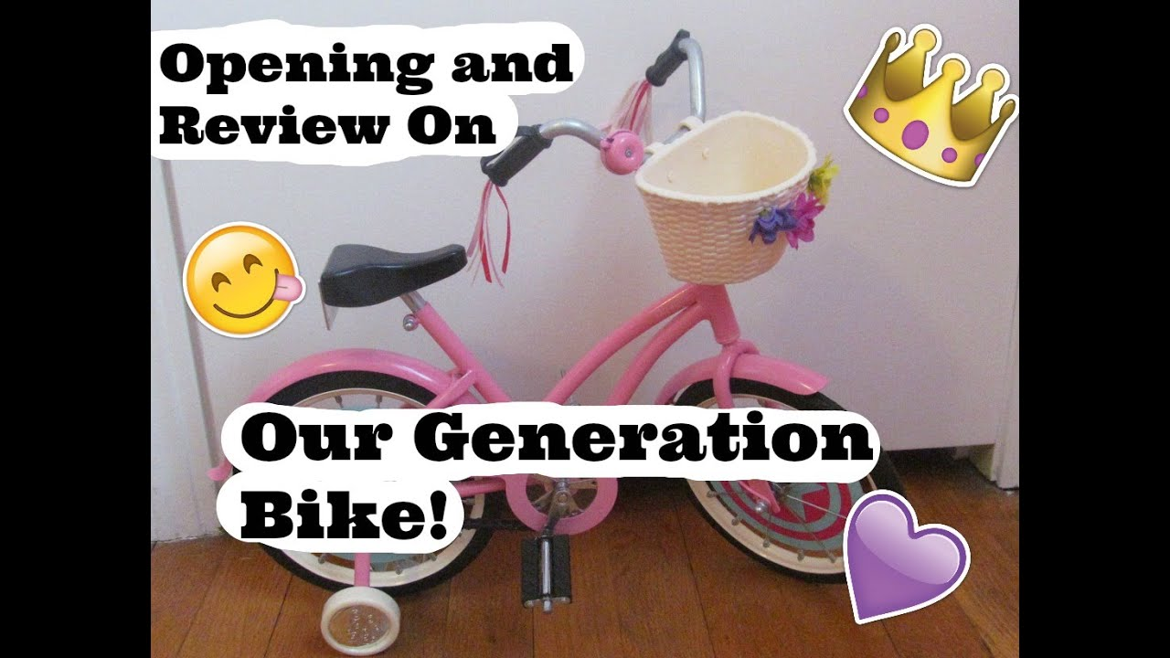 Opening And Reviewing The Our Generation Doll Bike Youtube