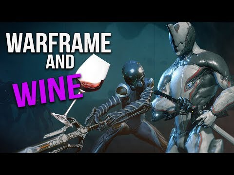 Warframe and Wine - When S*** goes wrong