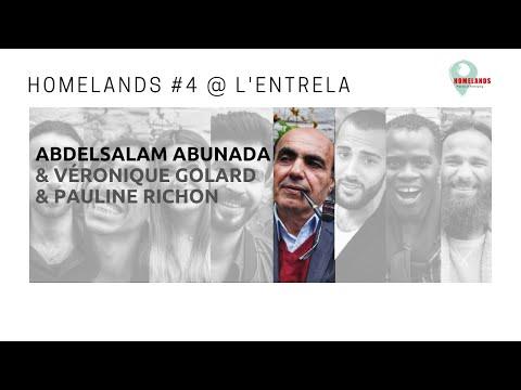 Homelands * Abdelsalam Abunada & Véronique Golard & Pauline Richon * L'Entrela' & Studio Platon