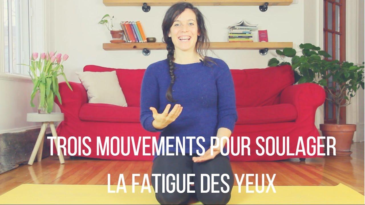Comment Faire Pour Me Relaxer 3 mouvements pour soulager la fatigue des yeux - yoga la vie