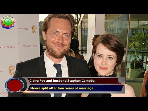 Claire Foy and husband Stephen Campbell  Moore split after four years of marriage