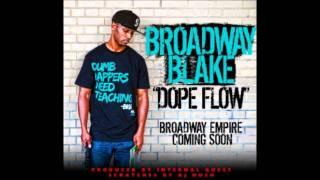 Broadway Blake - Dope Flow w/ Scratches by DJ Hush (audio + lyrics)