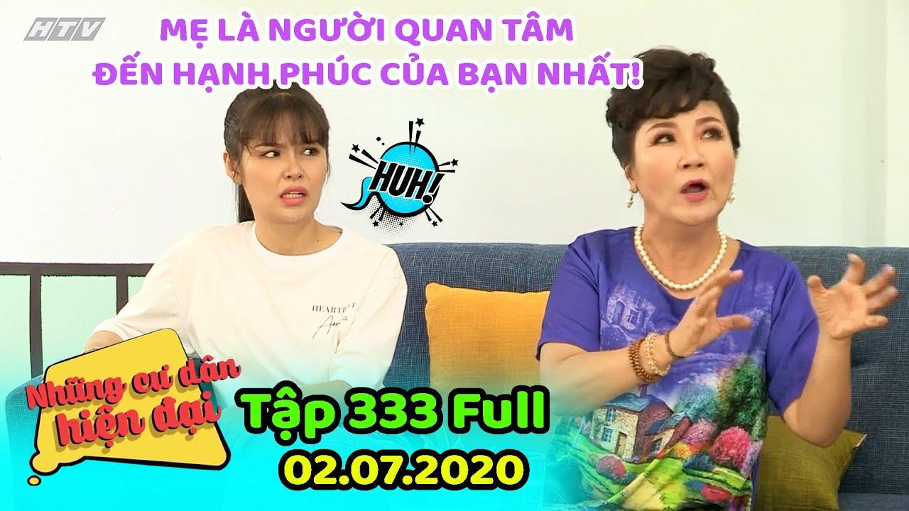 Những cư dân hiện đại - Tập 333 Full   HTV FILMS - Phim hài Việt Nam hiện đại hay nhất 2020