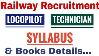 Railway Assistant Loco Pilot & Technician Complete Syllabus And Pattern. Books Details, many more..