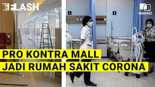 Mall milik lippo group berubah jadi rumah sakit yang diperuntukkan bagi penanganan covid-19. apakah langkah ini efektif atau malah menambah kemungkinan terja...