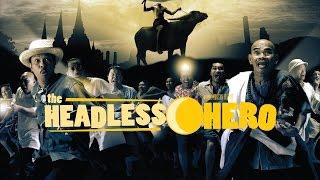 Headless Hero Trailer