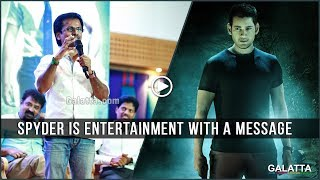 #ARMurugadoss - #Spyder is entertainment with a message; a movie for everyone
