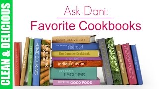 Hey guys! here are the top 5 cookbooks i've been loving. xo - dani subscribe: http://tinyurl.com/o9kgp5j read written blog here: coming soon! join my clean&d...
