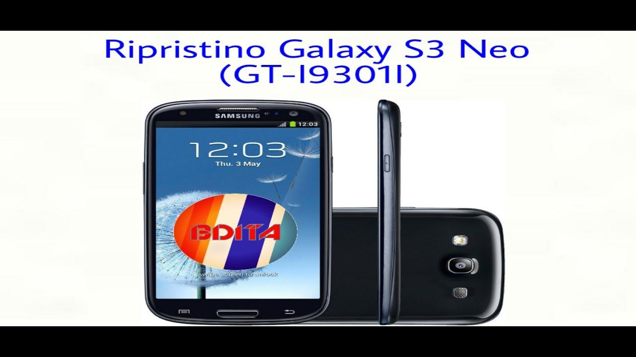 guida al ripristino galaxy s3 neo gt i9301i video completo youtube rh youtube com Galaxy S1 Galaxy S6